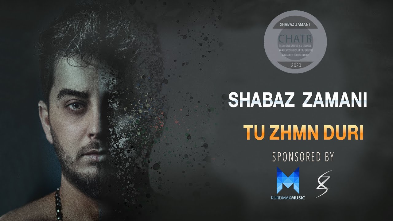 Shabaz Zamani - Tu Jmn Duri l شاباز زەمانی - توژمن دووری