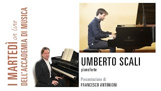 Umberto Giorgio Maria Scali in concerto per I martedì on line dell'Accademia di Musica