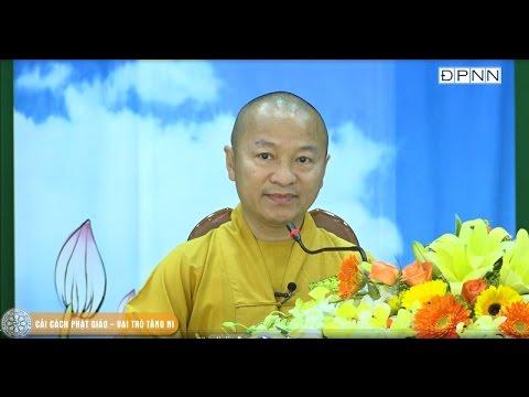 Cải cách Phật giáo - Vai trò Tăng Ni