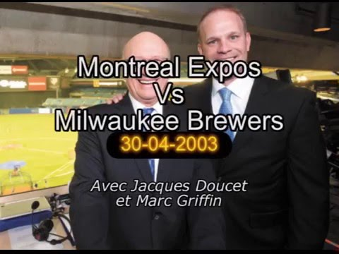 Montreal Expos VS Milwaukee Brewers - 30\04\2003 - Match Radio Complet - Avec Jacques Doucet