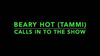 Bearyhot(Tammi) calls in ITC night Josh Louis