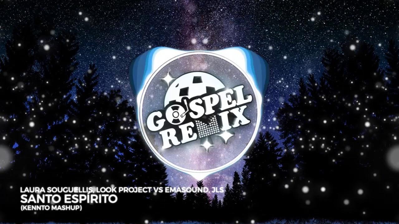 Laura Souguellis - Santo Espírito (KENNTO Mashup) [Electro House Gospel]
