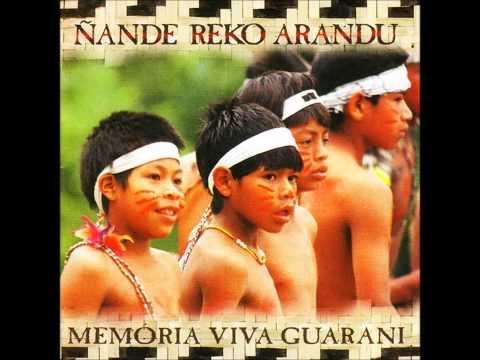 Ñande Reko Arandu - (2000) Memória Viva Guarani [Full Album]