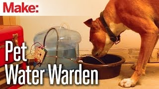 Weekend Projects - Pet Water Warden