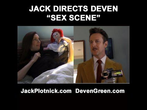 Jack Directs Deven - Love Making Scene