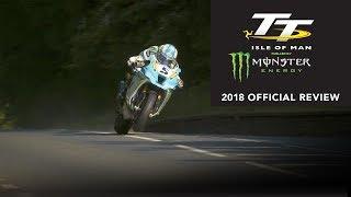 Isle of Man TT Review 2018 - Official Trailer - Michael Dunlop, Peter Hickman, Dean Harrison