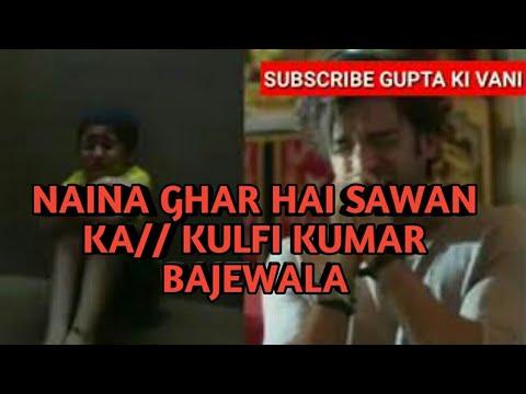 Naina Ghar Hai Sawan Ka// Kulfi Kumar Bajewala// Bygupta Ki Vani  Paradise 4u