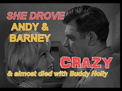 She Drove Andy And Barney CRAZY! And Almost Perished With Buddy Holly