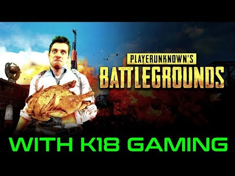 PLAYING PUBG ACROSS THE GLOBE: K18 GAMING (PC Gaming) PLAYER UNKNOWNS BATTLEGROUNDS