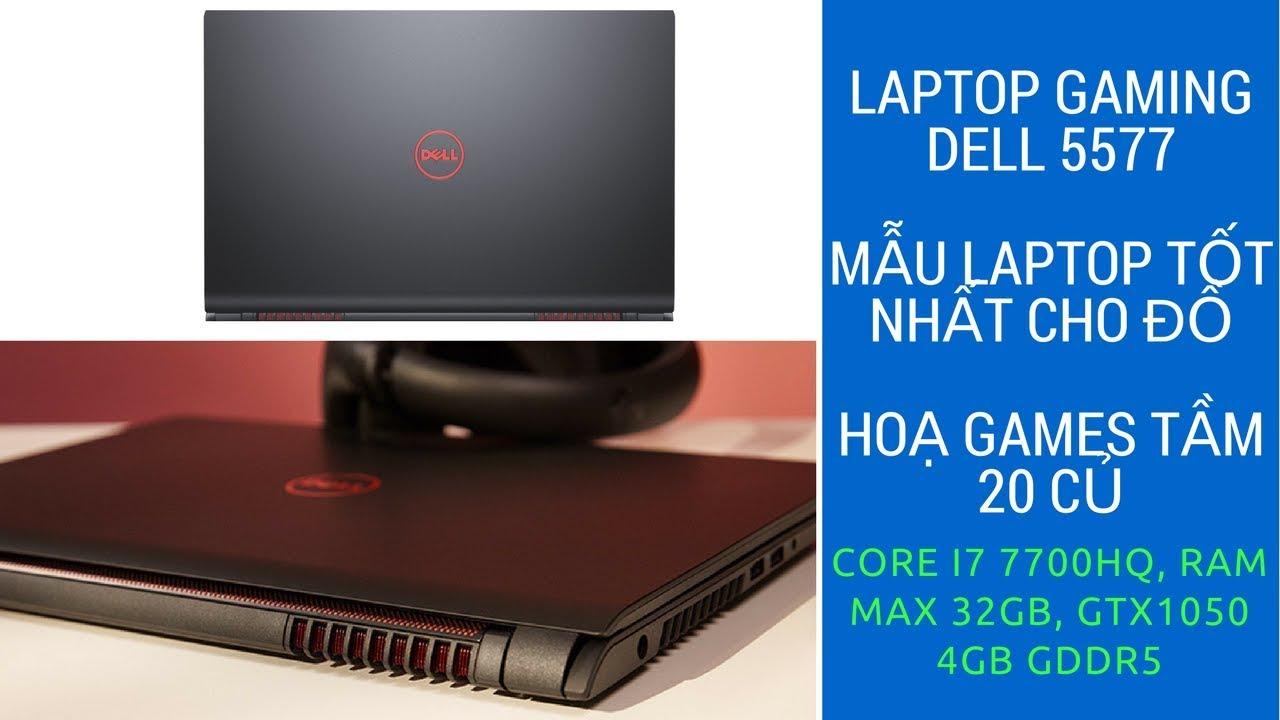 Mua Laptop Làm Đồ Hoạ Và Games Dưới 20 Triệu Thì Dell Inspiron Gaming 5577  Là Số 1