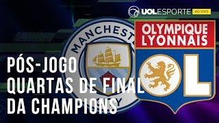 Manchester City x Lyon: Tudo sobre as quartas de final da Champions