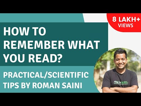 How to remember/retain better anything you study: Practical/Scientific Tips - Roman Saini