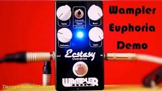 Wampler - Euphoria Overdrive Pedal Demo