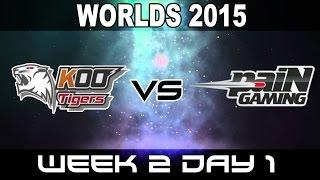 KOO vs PNG - 2015 World Championship Week 2 Day 1 - KOO Tigers vs Pain Gaming