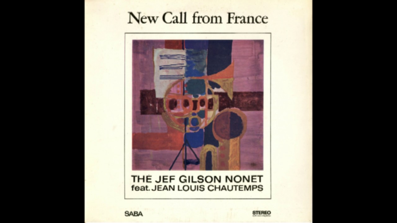 Jef Gilson Nonet, The Featuring Jean-Louis Chautemps* Jean Louis Chautemps - A New Call From France