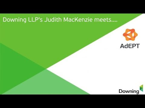 JULY 18 – Downing LLP's Judith MacKenzie meets Adepts CEO Ian Fishwick July 2018