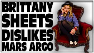 BRITTANY SHEETS DISLIKES MARS ARGO CONTACTED BY MARS ARGO