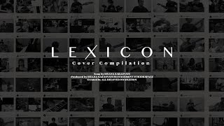 LEXICON - Isyana Sarasvati (COVER COMPILATION)