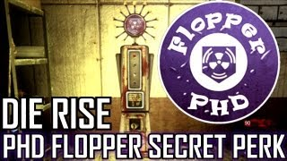 PHD FLOPPER in DIE RISE! SECRET EASTER EGG! Black Ops 2 ZOMBIES Map! (COD BO2)