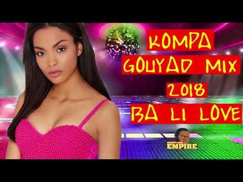 BA LI LOVE   KOMPA GOUYAD MIX 2018   DJ RALPH BB   DJ INNO