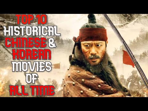 Top 10 Historical Chinese/Korean Movies of All Time !!!