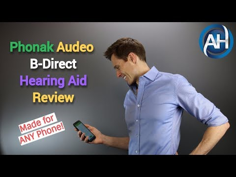 Phonak Audeo B-Direct Hearing Aid Review - Made for ANY Phone
