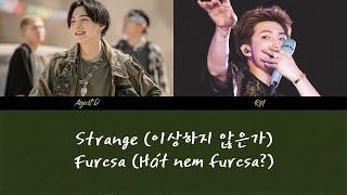 Baixar Agust D - Strange (어거스트 디 이상하지 않은가) (feat. RM) (Han   Rom   Hunsub.) [SZÍNKÓDOLVA]