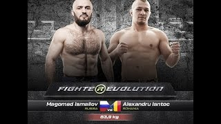 Magomed Ismailov (Russia) VS Alexandru Iantoc (Romania) Full HD