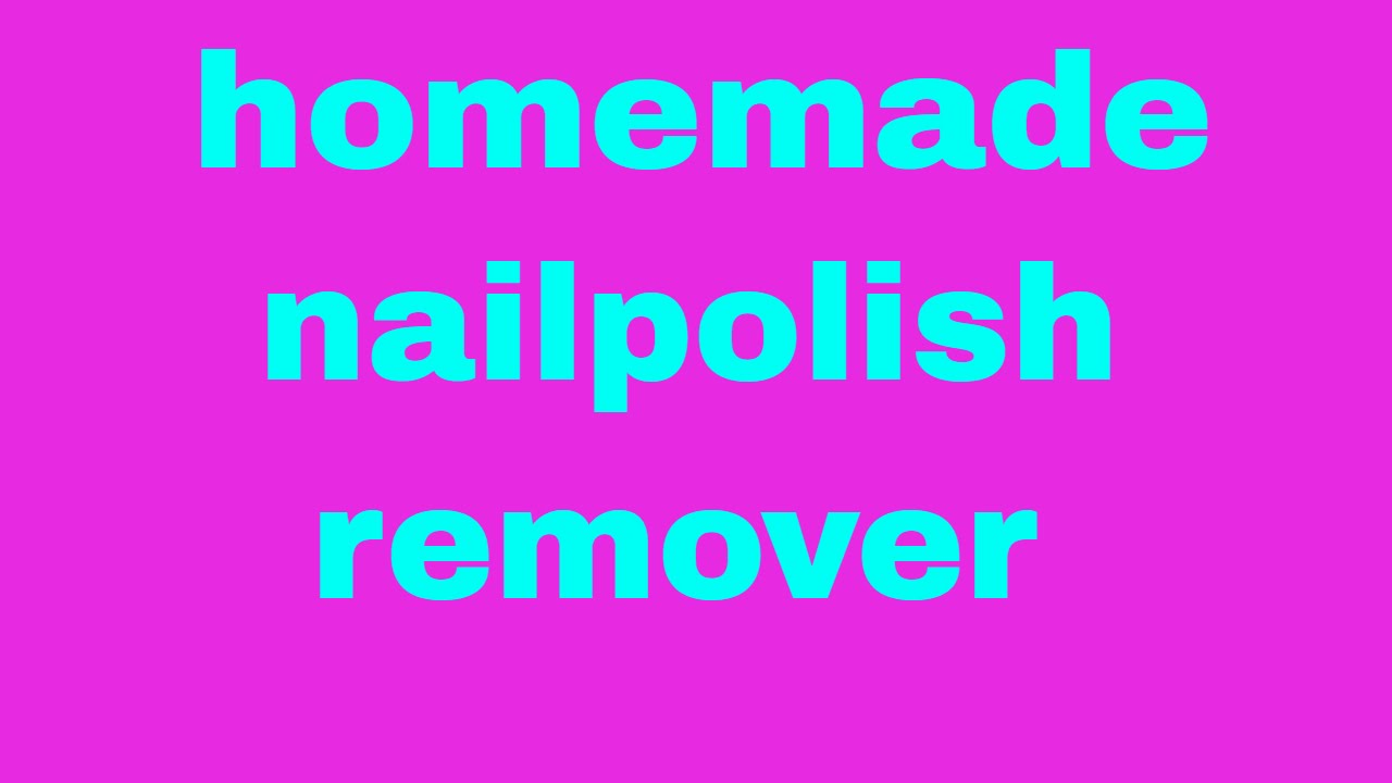 homemade nail polish remover in 10 seconds - YouTube
