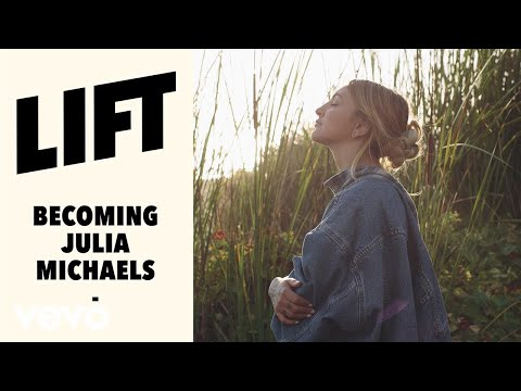 Julia Michaels - Becoming (Vevo LIFT)