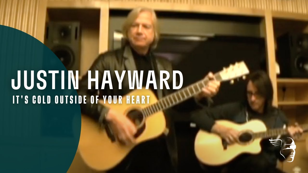Justin Hayward - It's Cold Outside Of Your Heart - Acoustic(Spirits of the Western Sky)