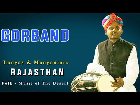 Gorband | Langas | Manganiars (Album: Rajasthan Folk -Music of The Desert)