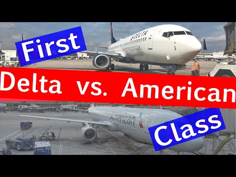 FIRST CLASS with Delta Air Lines vs. American Airlines