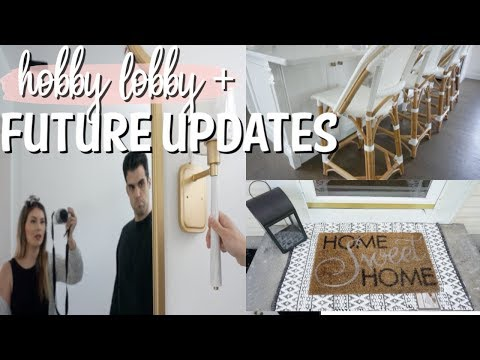 FUTURE HOME UPDATES + HOBBY LOBBY 75% CLEARANCE! 2018