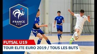 Futsal U19, Tour Elite : tous les buts I FFF 2018-2019