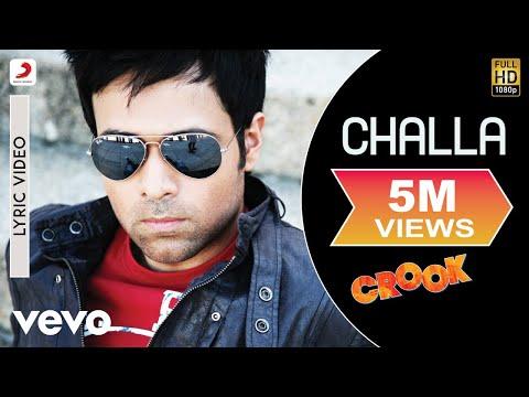 Challa - Crook | Lyric Video | Emraan Hashmi