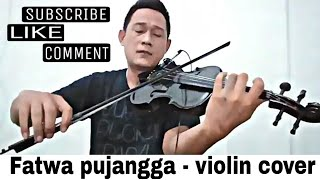 Fatwa pujangga - Violin cover by robin zebua. (Live)