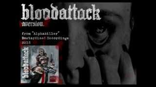 Bloodattack - Aversion ( Alphakiller 2013 )