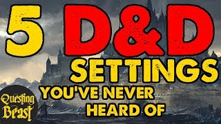 The 5 Best DnD Settings You've Never Heard Of