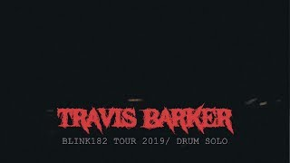 Travis Barker - Drum Solo 2019