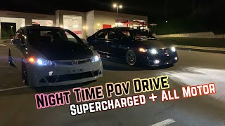 Night Time Drive In My Supercharged 8th Gen Civic | Pulls + Test Hits