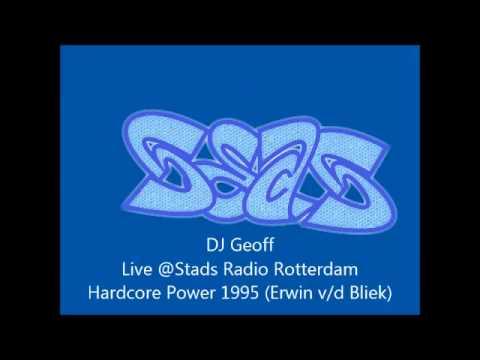 DJ Geoff   Stads Radio Rotterdam   Hardcore Power 1995 (Erwin v/d Bliek)