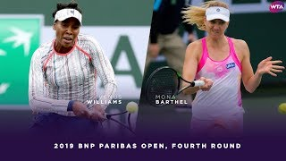 Venus Williams vs. Mona Barthel | 2019 BNP Paribas Open Fourth Round | WTA Highlights