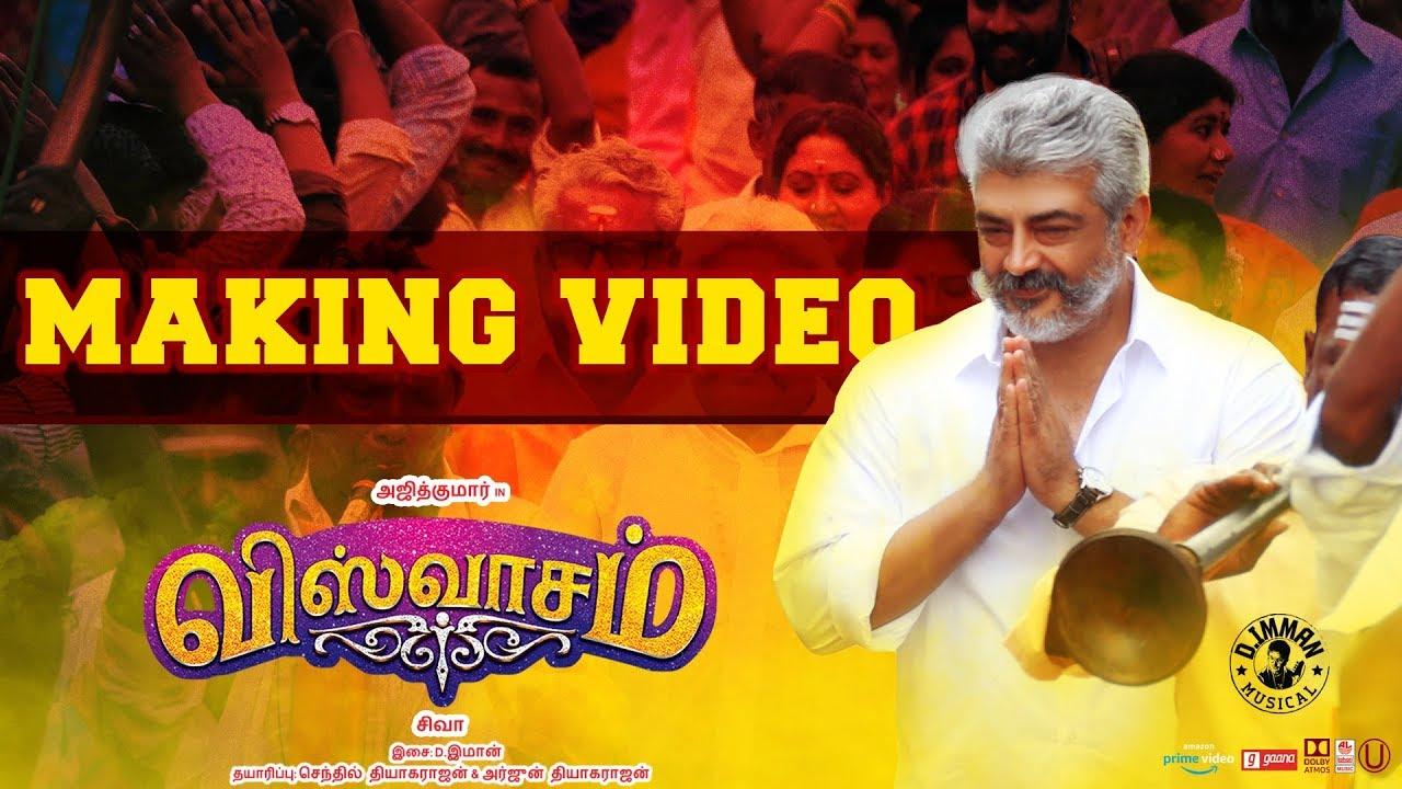 Viswasam - Making Video |  Ajith Kumar, Nayanthara | Siva | D.Imman | Sathya Jyothi Films