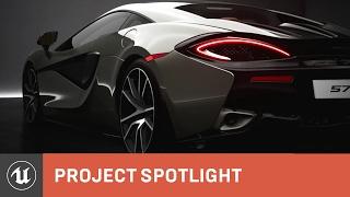 McLaren 570S UE4 Cinematic Trailer | Project Spotlight | Unreal Engine