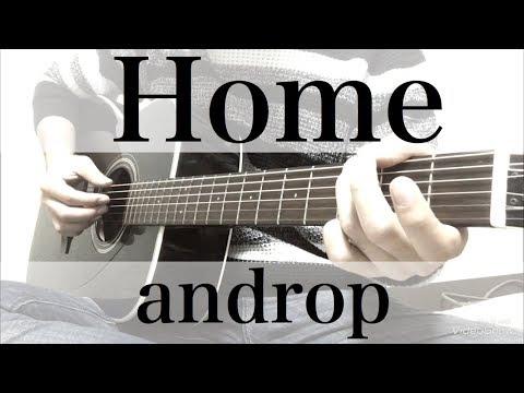 フル歌詞コード付  androp Home 弾き語りcover Mp3