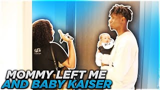 MOMMY LEFT ME AND BABY KAISER ALONE!!! **VERY EMOTIONAL**