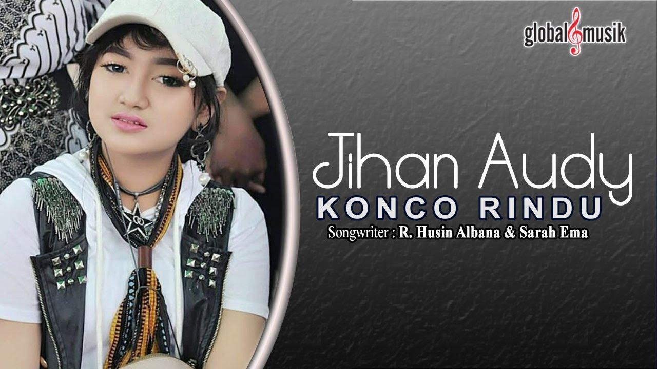 Jihan Audy Konco Rindu Official Music Video Chords Chordify