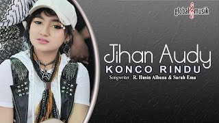 Video Jihan Audy - Konco Rindu (Official Lyric Video) download MP3, 3GP, MP4, WEBM, AVI, FLV Juli 2018