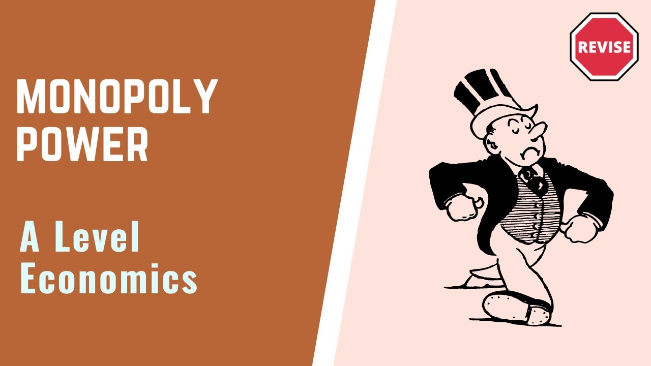 As Economics - Monopoly Power